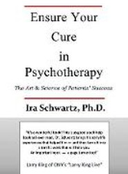 Ensure Your Cure in Psychotherapy