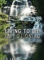 Living to Die/Dying to Live