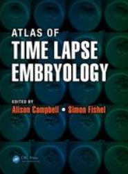 Atlas of Time Lapse Embryology