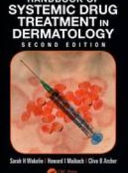 Handbook of Systemic Drug Treatment in Dermatology, Second Edition