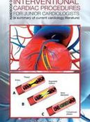 Handbook of Interventional Cardiac Procedures for Junior Cardiologists
