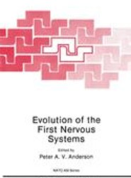 Evolution of the First Nervous Systems