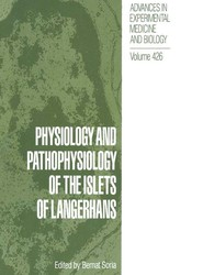 Physiology and Pathophysiology of the Islets of Langerhans