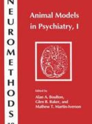 Animal Models in Psychiatry, I