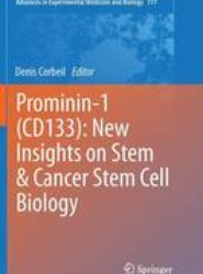 Prominin-1 (CD133): New Insights on Stem & Cancer Stem Cell Biology
