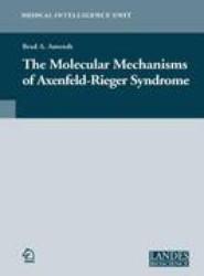 The Molecular Mechanisms of Axenfeld-Rieger Syndrome