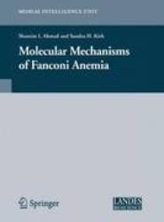 Molecular Mechanisms of Fanconi Anemia