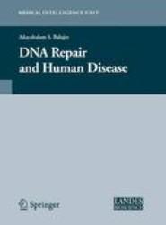 DNA Repair and Human Disease