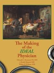 The Making of the Ideal Physician