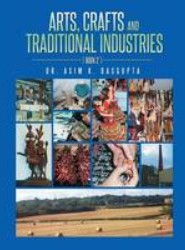 Arts, Crafts and Traditional Industries