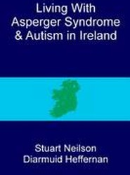 Living with Asperger Syndrome and Autism in Ireland