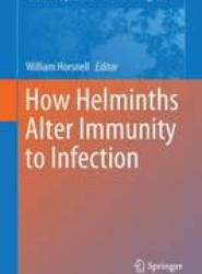 How Helminths Alter Immunity to Infection