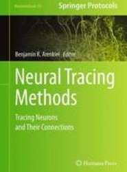 Neural Tracing Methods