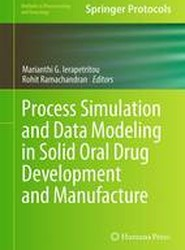 Process Simulation and Data Modeling in Solid Oral Drug Development and Manufacture