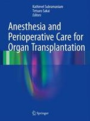 Anesthesia and Perioperative Care for Organ Transplantation