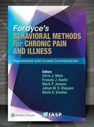Fordyce's Behavioral Methods for Chronic Pain and Illness