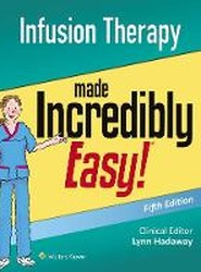 Infusion Therapy Made Incredibly Easy