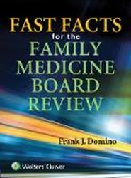 Fast Facts for the Family Medicine Board Review