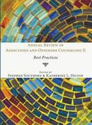 Annual Review of Addictions and Offender Counseling II