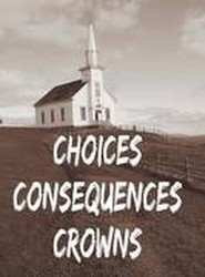 Choices Consequences Crowns