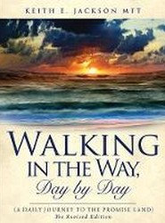Walking in the Way, Day by Day (a Daily Journey to the Promise Land)