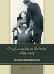 Psychoanalysis in Britain, 1893-1913