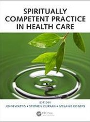 Spiritually Competent Practice in Health Care