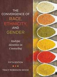The Convergence of Race, Ethnicity, and Gender