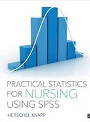 Practical Statistics for Nursing Using SPSS