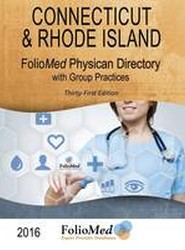 2016 Connecticut & Rhode Island Physician Directory with Healthcare Facilities, 31st Edition
