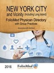 New York City and Vicinity (Including Long Island) Physician Directory with Group Practices 2016