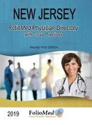 New Jersey Physician Directory with Healthcare Facilities 2019 Twenty-First Edition