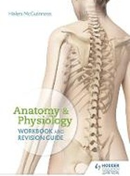 Anatomy & Physiology Workbook and Revision Guide