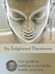The Enlightened Practitioner