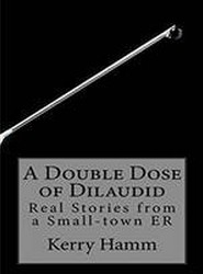 A Double Dose of Dilaudid