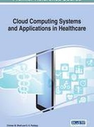 Cloud Computing Systems and Applications in Healthcare