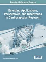 Emerging Applications, Perspectives, and Discoveries in Cardiovascular Research