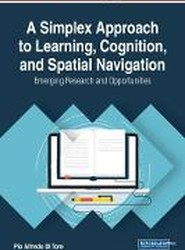 A Simplex Approach to Learning, Cognition, and Spatial Navigation