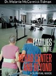 Families in the Rehab Center and Beyond