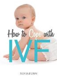 How to Cope with IVF