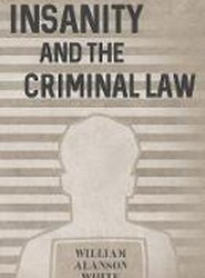 Insanity and the Criminal Law