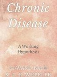 Chronic Disease - A Working Hypothesis