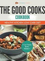 The Good Cooks Cookbook