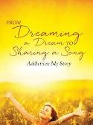 From Dreaming a Dream to Sharing a Song