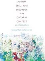 Autism Spectrum Disorder in the Ontario Context