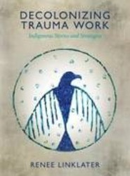 Decolonizing Trauma Work