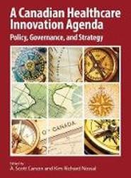 A Canadian Healthcare Innovation Agenda