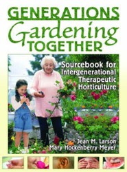 Sourcebook for Intergenerational Therapeutic Horticulture
