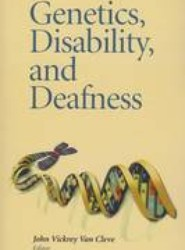Genetics, Disability, and Deafness
