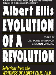 Albert Ellis: Evolution of a Revolution